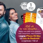 150 zł premii z Kontem Jakże Osobistym oraz udział w konkursie z iPhone XS Max oraz ekodami do Biedronki