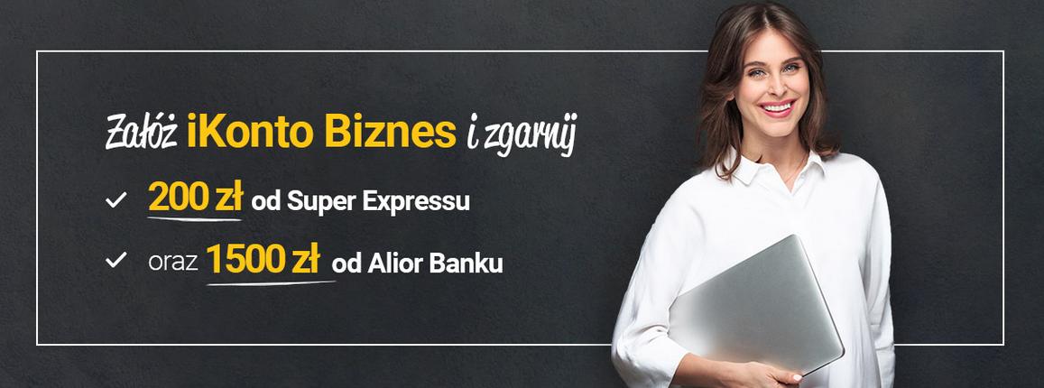 Ponownie 200 zł od Super Expressu i nawet 1500 zł od Alior Banku w promocji rachunku firmowego iKonto Biznes