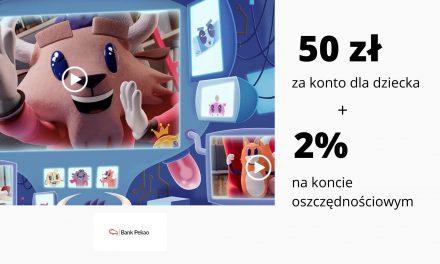 50 zł za założenie konta dla dziecka w Banku Pekao S.A. + 2% na koncie oszczędnościowym Mój Skarb