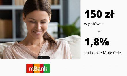 Nawet 150 zł premii + promocyjne oprocentowanie na rachunku Moje Cele w promocji w mBanku
