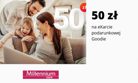 50 zł na eKarcie goodie w promocji Konta 360° Juniorw Millennium Banku – pula nagród ograniczona