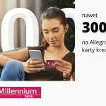 Karta podarunkowa o wartości nawet 300 zł na zakupy na Allegro – promocja karty kredytowej w Millennium Banku