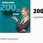 Ponownie nawet 200 zł premii do zdobycia w promocji Konta dla Ciebie w Credit Agricole