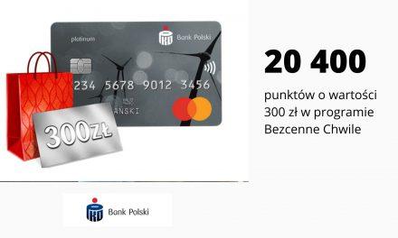 20400 punktów o wartości 300 zł w programie Bezcenne Chwile – promocja karty kredytowej PKO Mastercard Platinum