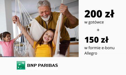 HIT! 200 zł w gotówce + 150 zł w formie e-bonu Allegro w promocji Konta Otwartego na Ciebie w Banku BNP Paribas