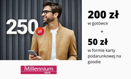 250 zł premii w wiosennej promocji Konta 360° i Konta 360° Student w Millennium Banku – 200 zł w gotówce oraz 50 zł na goodie