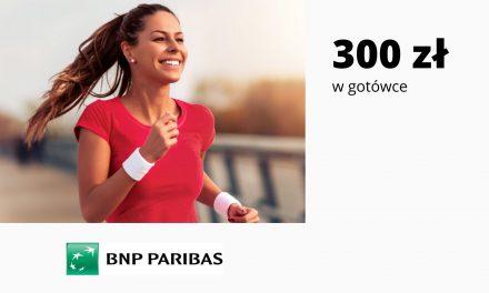 Łatwe 300 zł w gotówce w promocji Konta Otwartego na Ciebie w Banku BNP Paribas – pula nagród ograniczona