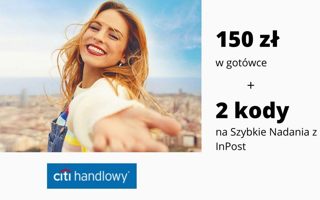 150 zł w gotówce + 2 kody na Szybkie Nadania z InPost w VI edycji promocji CitiKonta w Citi Banku – pula nagród ograniczona