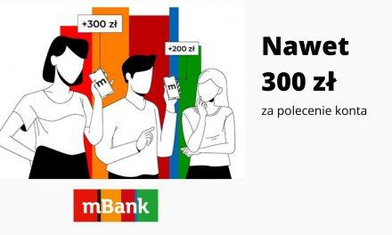 Nowa edycja programu poleceń w mBanku – nawet 300 za skuteczne polecenie jednego konta