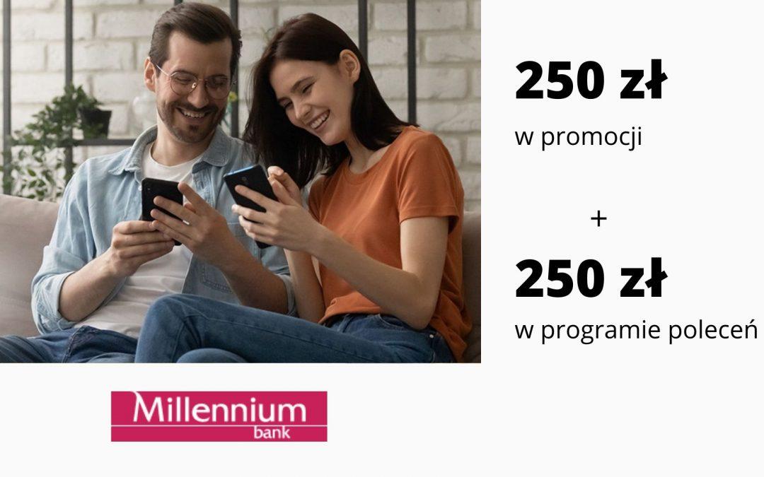 250 zł w promocji Konta 360° i Konta 360° Student w Millennium Bank + nawet 250 zł za polecenia konta