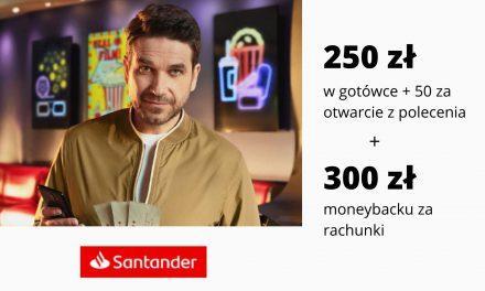 Kolejna edycja promocji z premią za aktywne bankowanie w Santander Bank Polska – 250 zł + 50 zł za otwarcie z polecenia